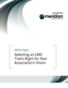 thumbnail of Meridian_Selecting an LMS for Associations_WP